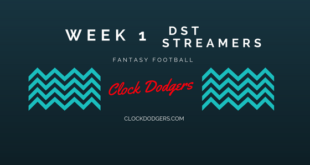 Week 1 Streaming Defense CLOCK DODGERS