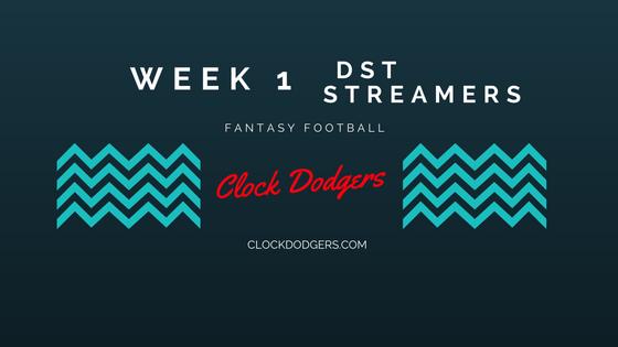 Week 1 Streaming Defense CLOCK DODGERS